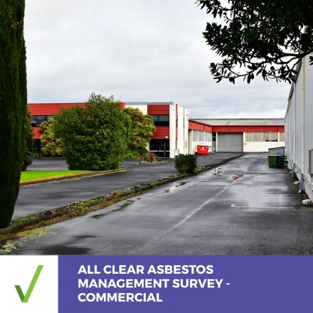 ALL CLEAR ASBESTOS SURVEY – COMMERCIAL –  Management Survey Report Within 5 Business Days